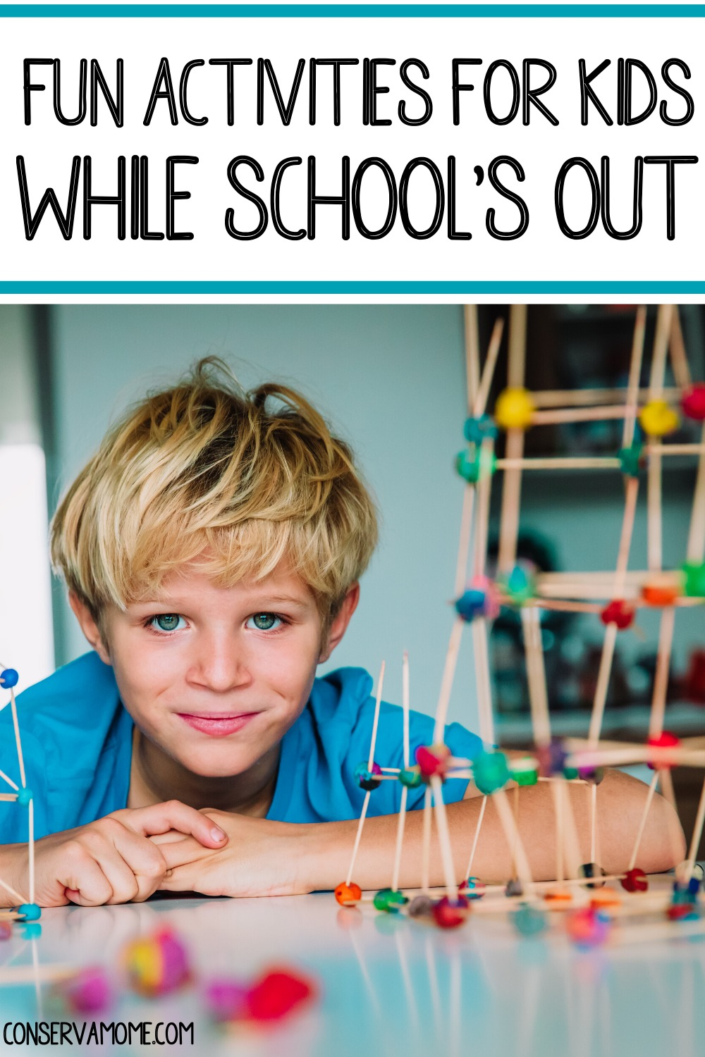 Fun activities for kids while schools out