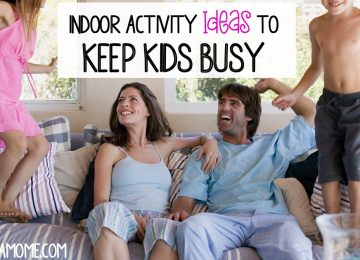 Indoor Activity ideas to keep kids busy during school closings