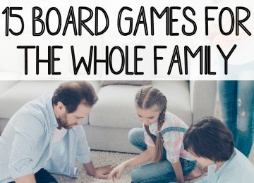15 Board Games for The Whole Family