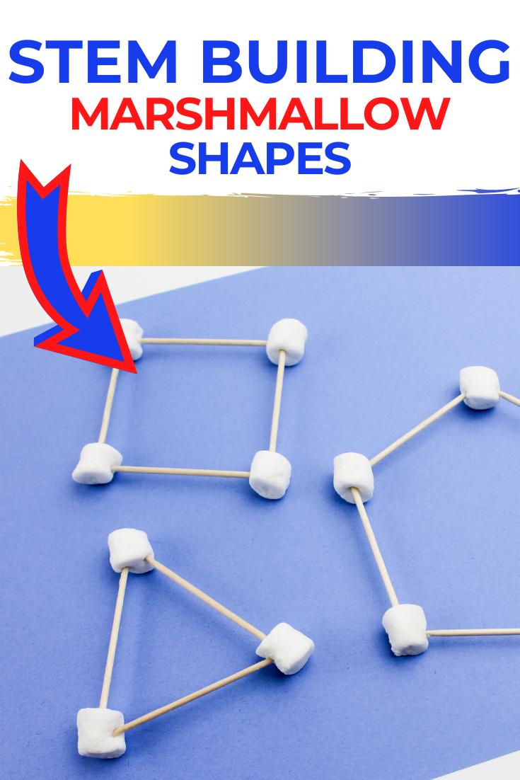Marshmallow STEM Building Shapes STEM Activity