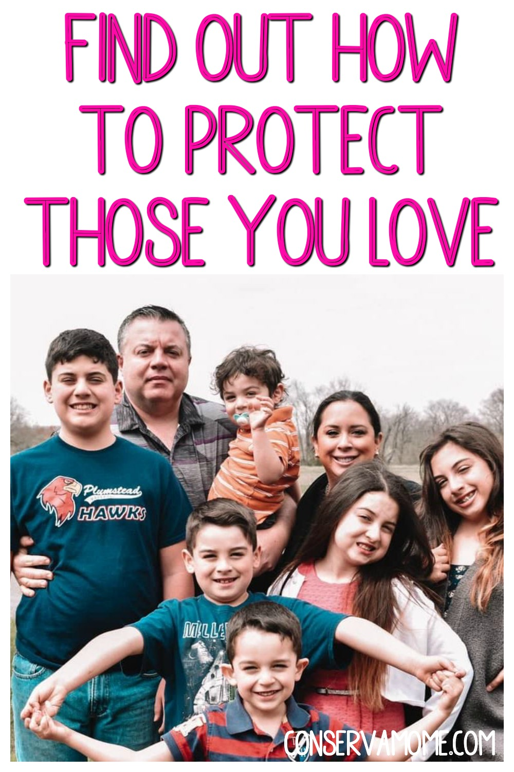 Find out how to protect those you love