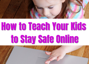 Teach your kids to stay safe online
