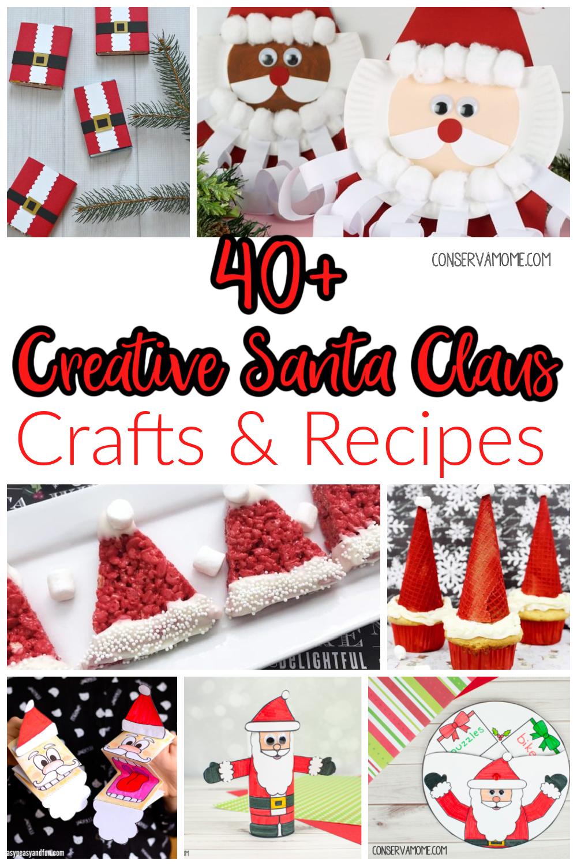40+ Creative Santa Claus Crafts & Recipes