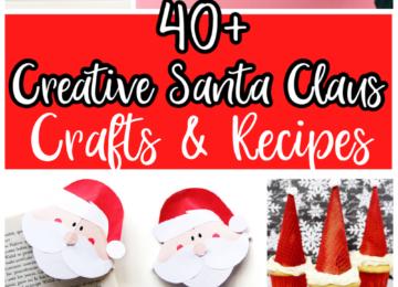 40+ Creative Santa Claus Crafts. & Recipes