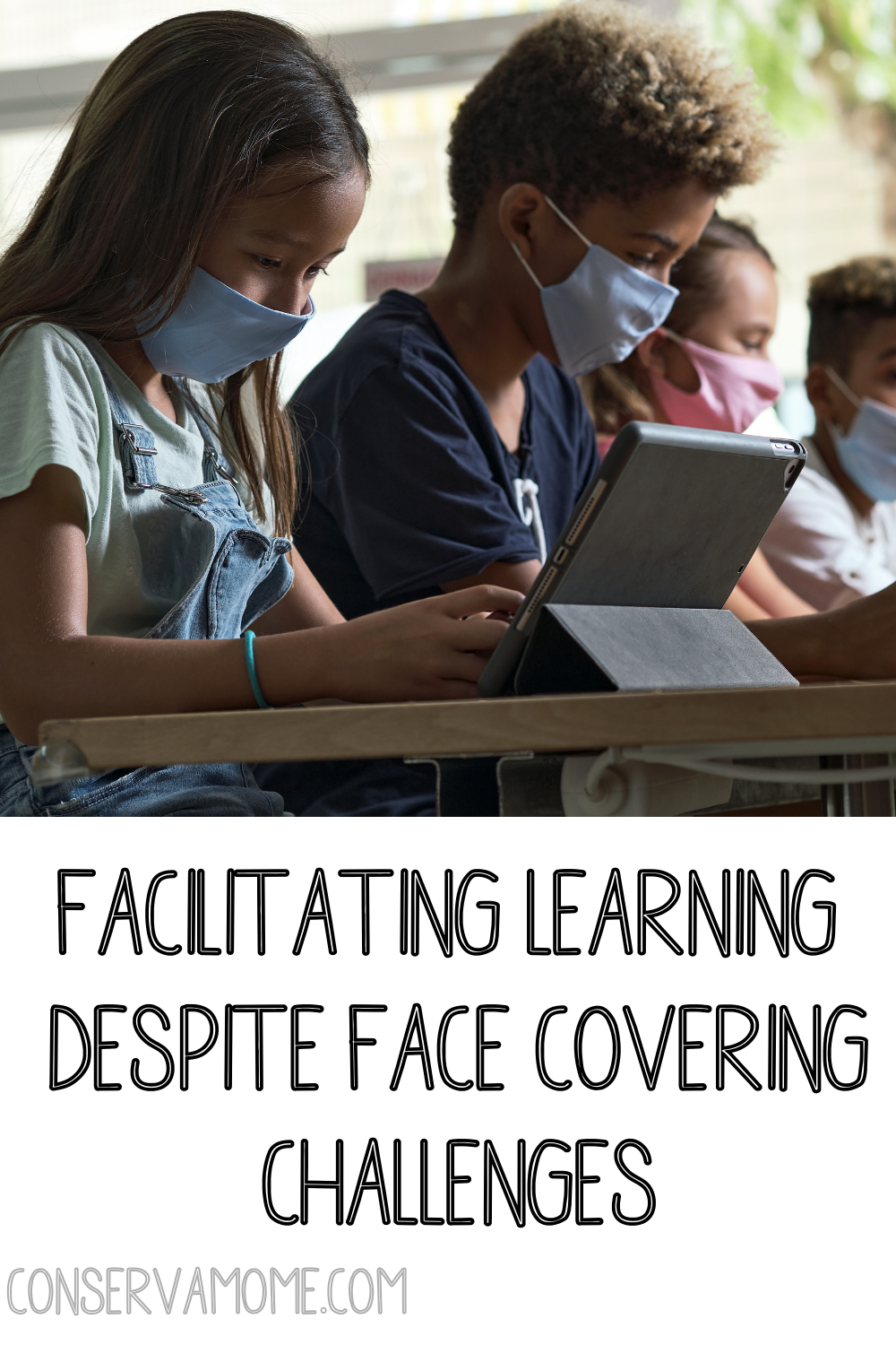 Facilitating Learning Despite Face Covering Challenges