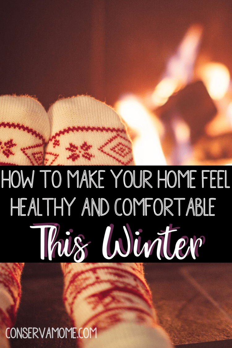 How to make your home feel healthy and comfortable this winter