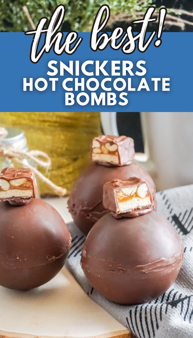 The Best Snickers Hot Chocolate Bombs: A unique hot chocolate bomb recipe