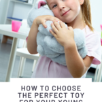 How to choose the perfect to you for your young daughter