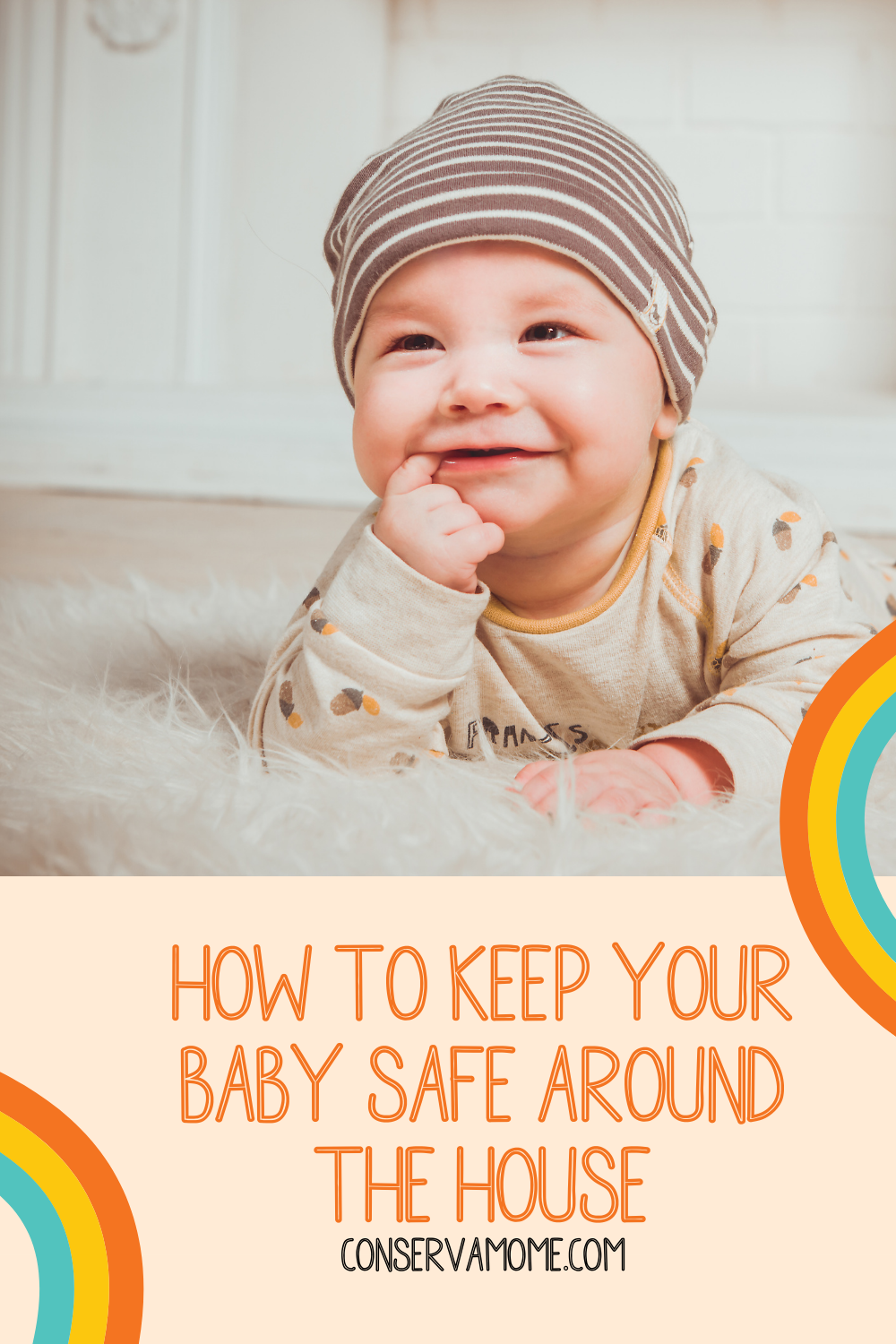 How to keep your baby safe around the house