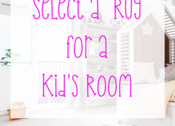 How to Select a Rug for a Kid's Room