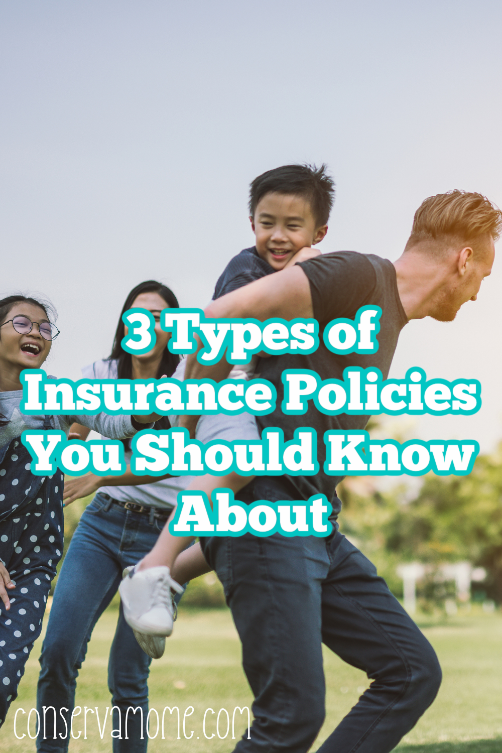 3 Types of Insurance Policies You Should Know About