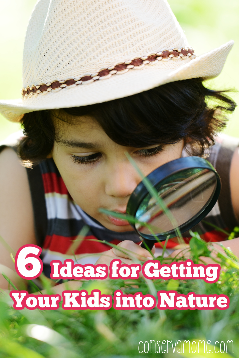 6 Ideas for Getting Your Kids into Nature