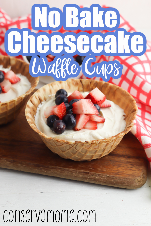 No Bake Cheesecake Waffle Cups
