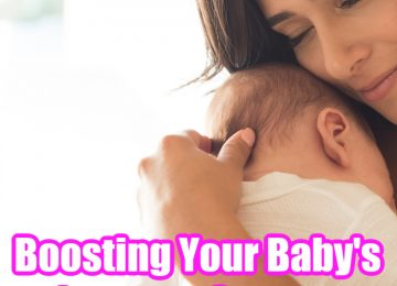 Boosting Your Baby's Immune System