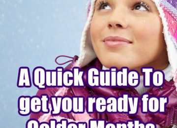 Although we're in the middle of summer colder months will be here before you know it. Check out a Quick Guide To get you ready for Colder Months.