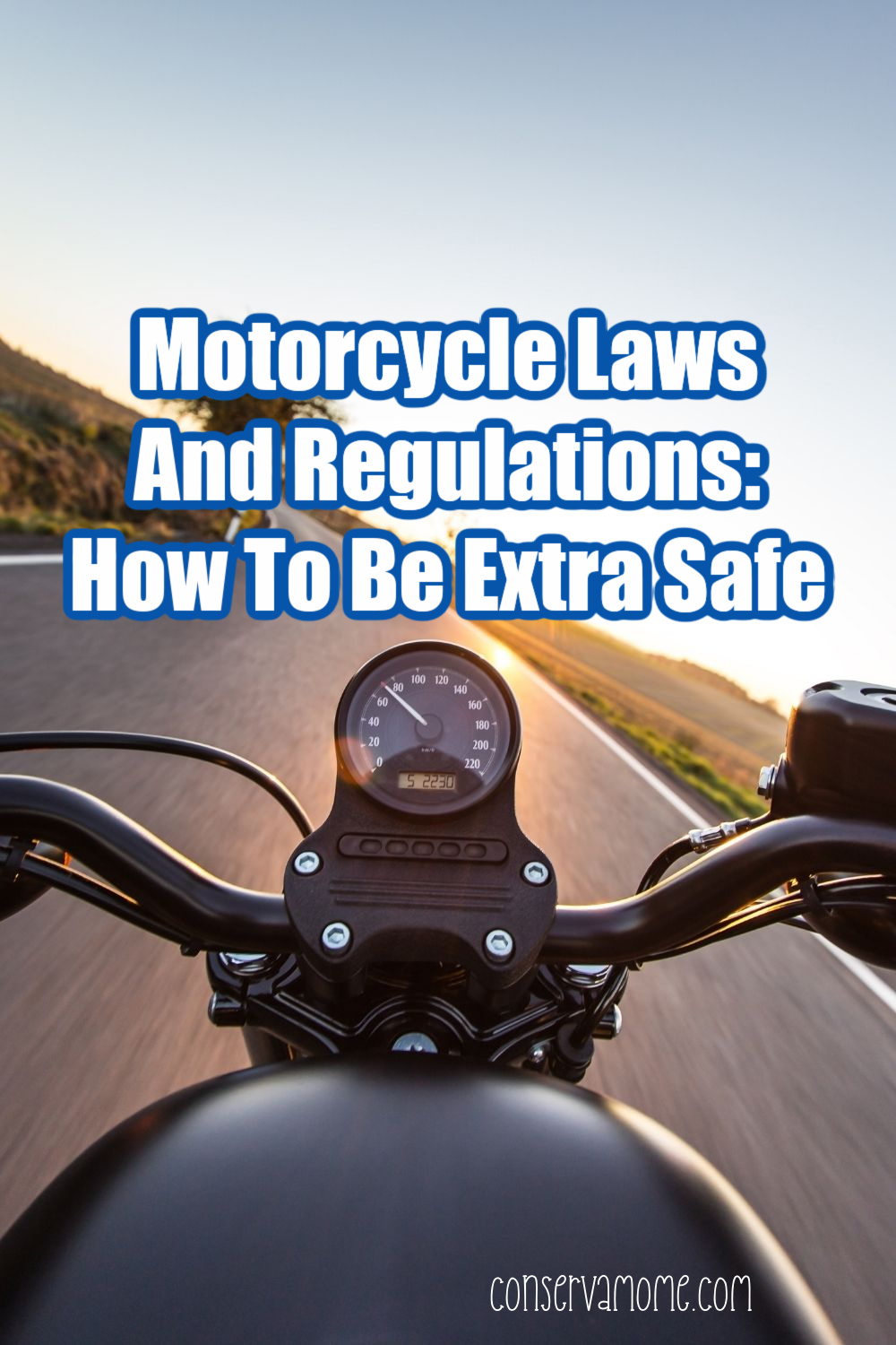 Motorcycle Laws And Regulations: How To Be Extra Safe