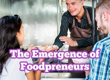 The Emergence of Foodpreneurs (1) (1)