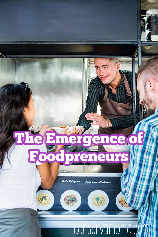 The Emergence of Foodpreneurs