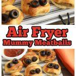 Air Fryer Mummy Meatballs Fun Halloween Appetizers for Kids!