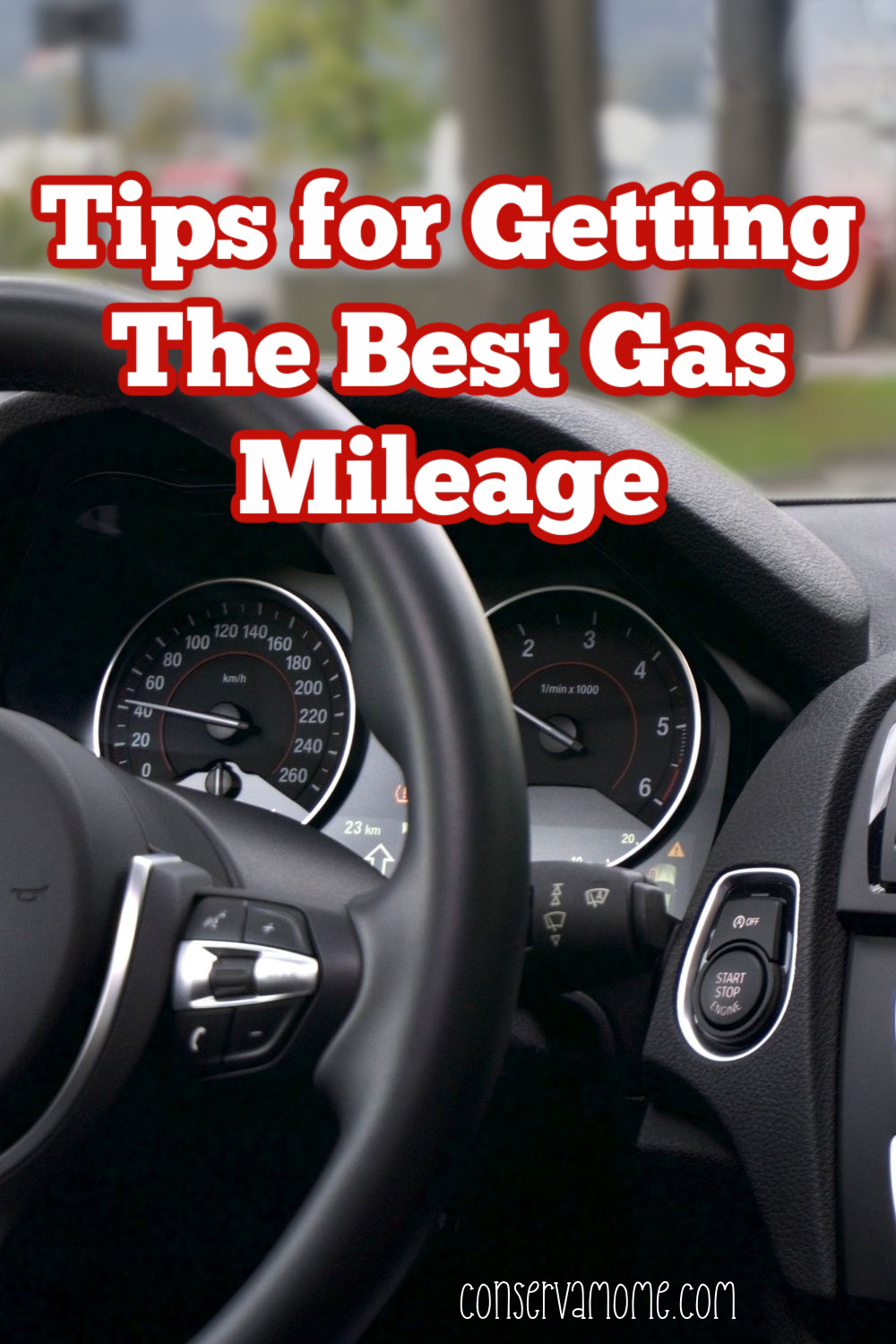 Tips for Getting The Best Gas Mileage
