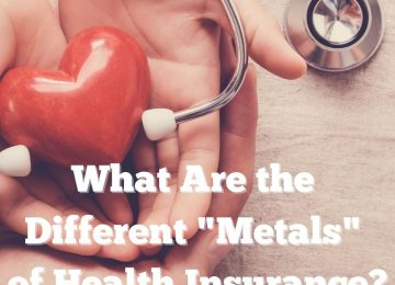 """What Are the Different """"Metals"""" of Health Insurance?"""