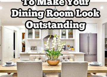 Simple Decor Ideas To Make Your Dining Room Look Outstanding